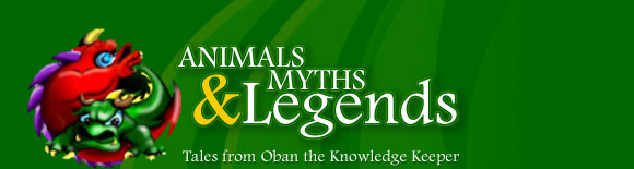 Animals Myths & Legends tales from Oban the Knowledge Keeper