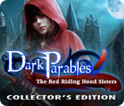 Dark Parables: The Red Riding Hood Sisters Collector's Edition Game - Play Dark Parables: The Red Riding Hood Sisters Collector's Edition Game Download Free