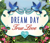 Dream Day True Love Game - Free Dream Day True Love Game Download