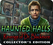 Haunted Halls: Revenge of Doctor Blackmore Collector's Edition Game - Play Haunted Halls: Revenge of Doctor Blackmore Collector's Edition Game Download Free