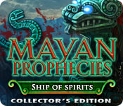 Mayan Prophecies: Ship of Spirits Game Collector's Edition - Play Mayan Prophecies: Ship of Spirits Game Download Free