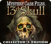 Mystery Case Files: 13th Skull Collector's Edition Game - Free Mystery Case Files: 13th Skull Collector's Edition Game Download