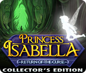 Princess Isabella: Return of the Curse Collector's Edition Game - Free Princess Isabella: Return of the Curse Collector's Edition Game Download