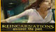 Reincarnations: Uncover the Past Game - Free Reincarnations: Uncover the Past Game Download