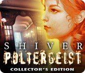 Shiver: Poltergeist Collector's Edition Game - Play Shiver: Poltergeist Collector's Edition Game Download Free