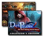 Dark Parables: The Red Riding Hood Sisters Game Collector's Edition - Play Dark Parables: The Red Riding Hood Sisters Game Download Free