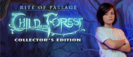 Play Rite of Passage: Child of the Forest Collector's Edition Game Download Free