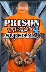 Prison Tycoon 4 SuperMax Game - Free Prison Tycoon 4 SuperMax Game Downloads