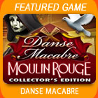 Play Danse Macabre: Moulin Rouge Collector's Edition Game Download Free