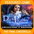 Play Dark Parables: The Final Cinderella Collector's Edition Game Download Free