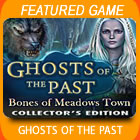 Play Ghosts of the Past: Bones of Meadows Town Collector's Edition Game Download Free