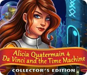 Alicia Quatermain 4: Da Vinci and the Time Machine Collector's Edition