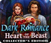 Dark Romance: Heart of the Beast Collector's Edition