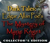 Dark Tales: Edgar Allan Poe's The Mystery of Marie Roget Collector's Edition