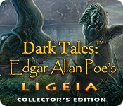 Dark Tales: Edgar Allan Poe's Ligeia Collector's Edition