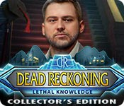 Dead Reckoning: Lethal Knowledge Collector's Edition