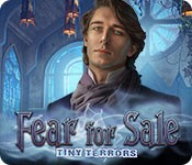 Fear for Sale: Tiny Terrors