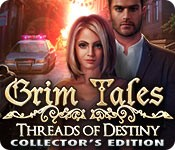 Grim Tales: Threads of Destiny Collector's Edition