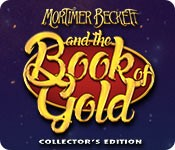 Mortimer Beckett and the Book of Gold Collector's Edition