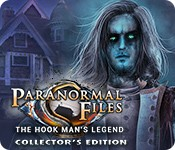Paranormal Files: The Hook Man's Legend Collector's Edition