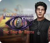 Paranormal Files: The Trap of Truth