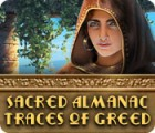 Sacred Almanac: Traces of Greed