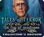 Tales of Terror: The Fog of Madness Collector's Edition