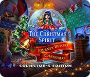 The Christmas Spirit: Journey Before Christmas Collector's Edition