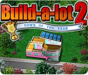 Build-a-lot 2: Town of the Year