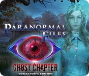 Paranormal Files: Ghost Chapter Collector's Edition