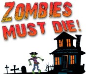 Zombies Must Die